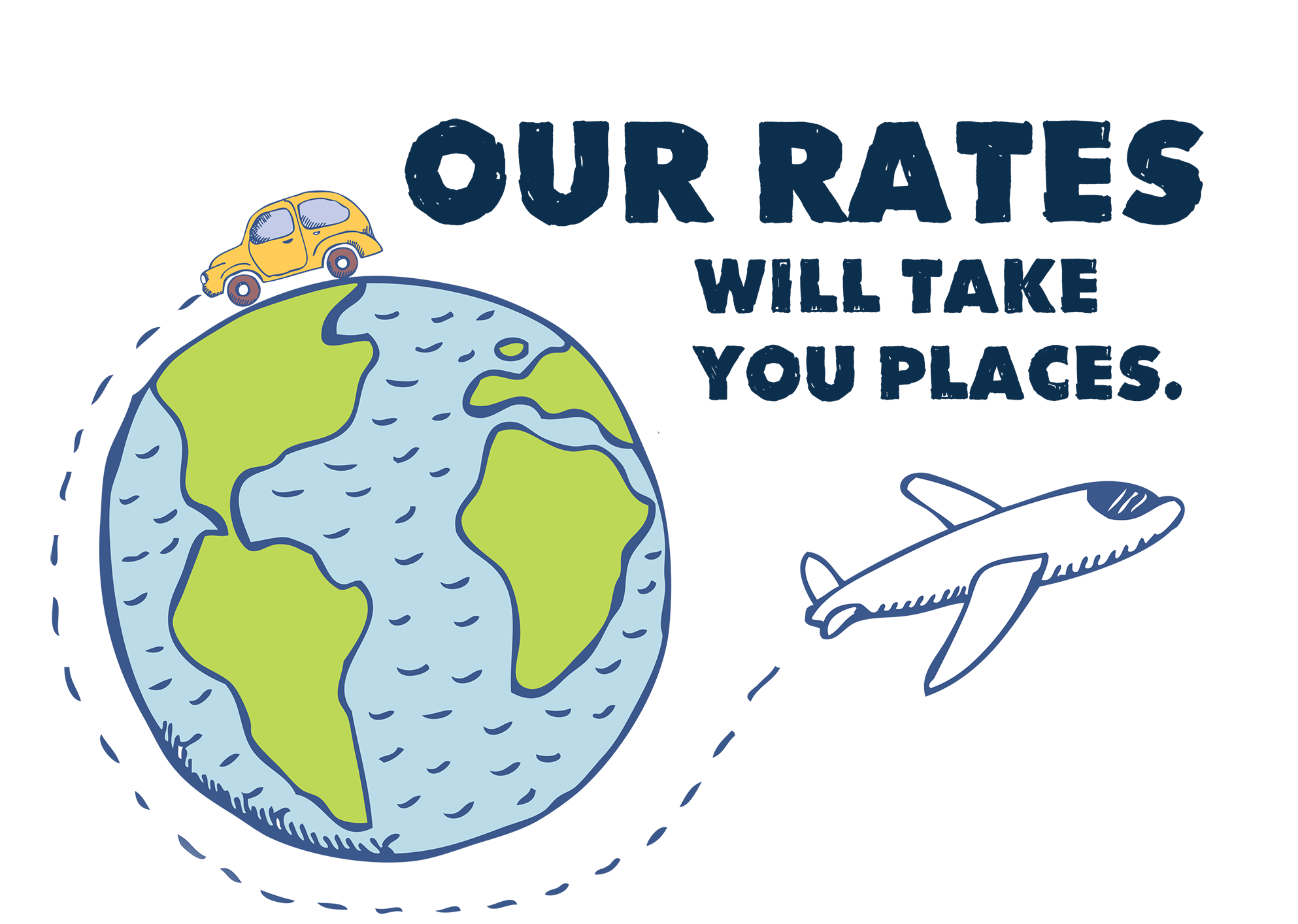 Our rates will take you places.
